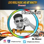 [Gospel music] D Righteouzz - I can see it all