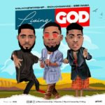 MauvinzWorship Ft. Zion Khimanee & Ese Baba – Living God