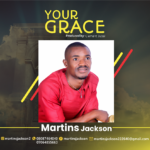 [Gospel Music] Martins Jackson-Your Grace